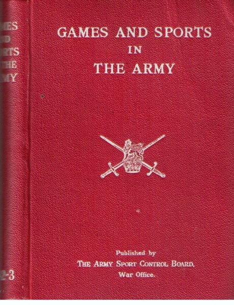 Image for Games and Sports in the Army 1942-43