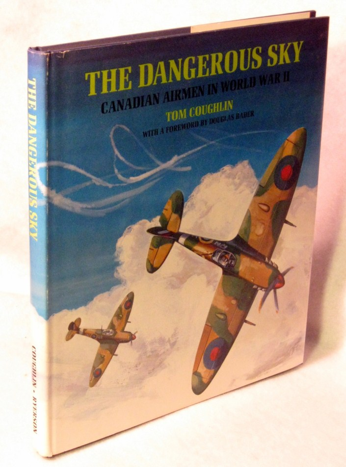 Image for The Dangerous Sky: Canadian Airmen in World War II