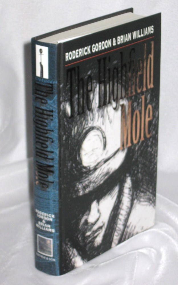 Image for The Highfield Mole : Book One The Circle in the Spiral - Remarque Edition