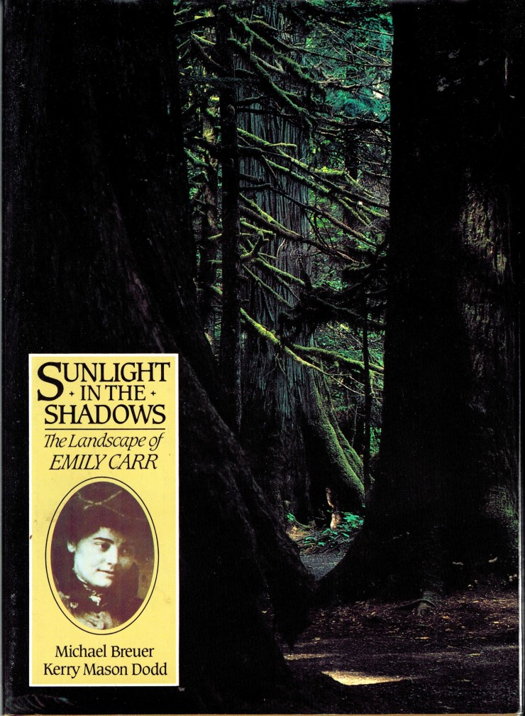 Image for Sunlight in the Shadows - The Landscape of Emily Carr