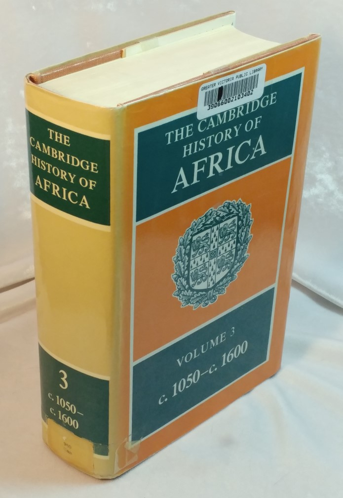 Image for The Cambridge History of Africa : Volume 3 c.1050 to c.1600