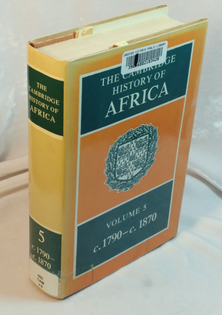 Image for The Cambridge History of Africa : Volume 5 c.1790 to c.1870