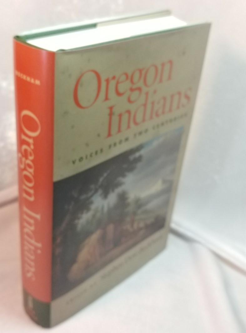 Image for Oregon Indians : Voices From Two Centuries